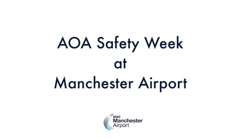 2019 AOA Safety Week at Manchester Airport.mp4