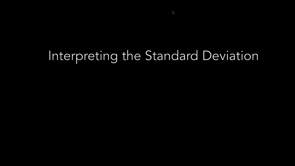Interpreting the Standard Deviation.mp4