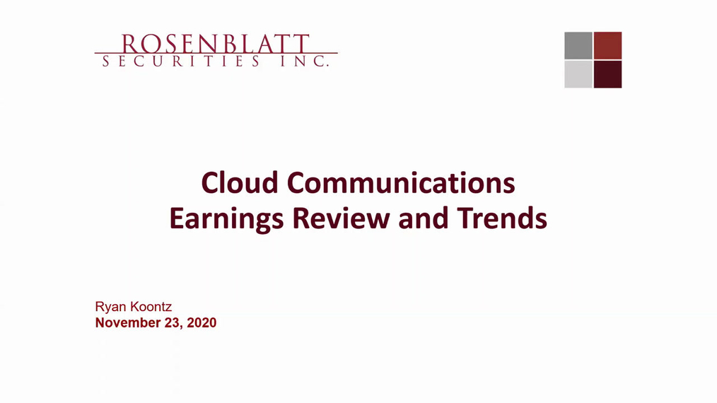 Network Traffic Webinar: Cloud Communications Earnings Review and Trends 11-23-20