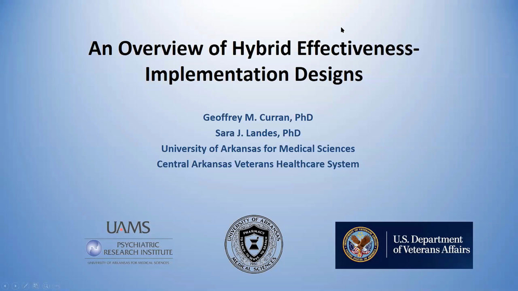 An Overview of Hybrid Effectiveness-Implementation Designs