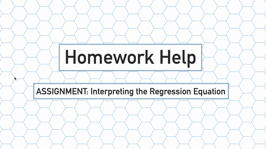 Intro Stats Q3 Interpreting the Regression Equation HH.mp4