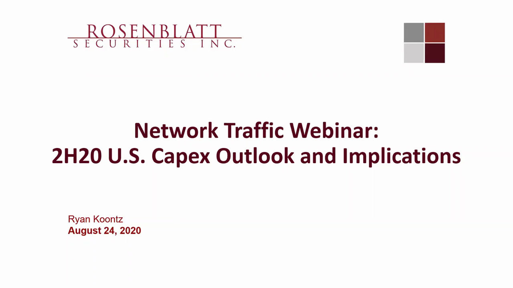 Network Traffic Webinar: 2H20 US Capex 8-24-20.mp4