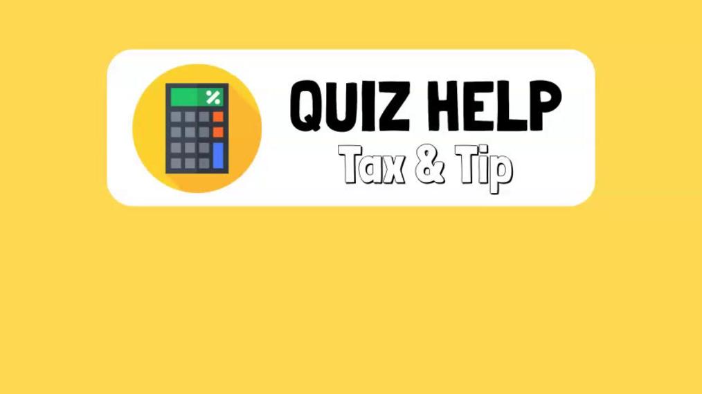 Quiz Help Tax & Tip.mp4