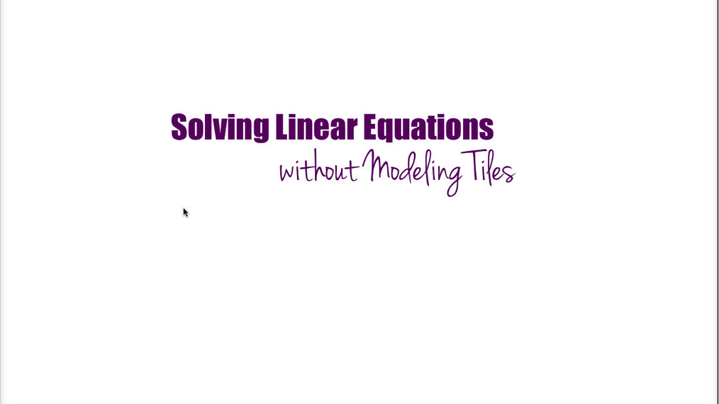 Math 8 Q1 Linear Equations w/out Tiles.mp4