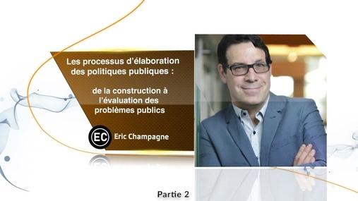 Les processus d'élaboration des politiques publiques Partie 2/3