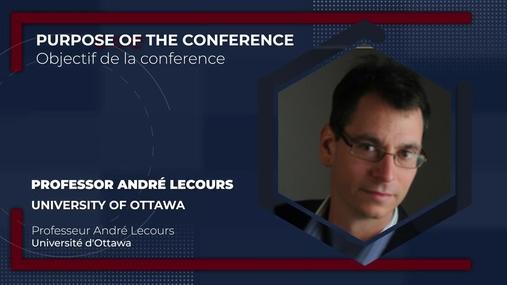André Lecours - Objectif de la conférence