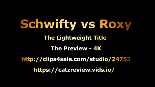 Schwifty vs Roxy - Fans Preview