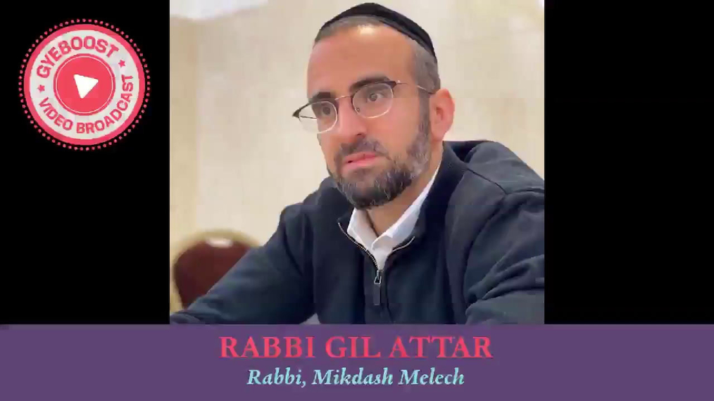 731 - Rabbi Gil Attar - Resumiéndolo
