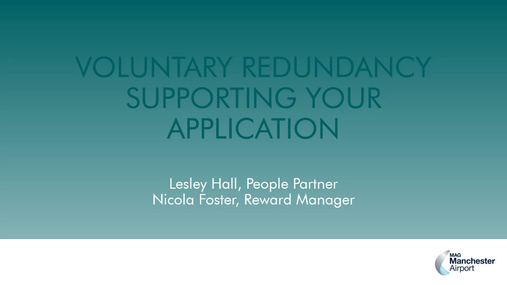 Voluntary Redundancy - Supporting your application