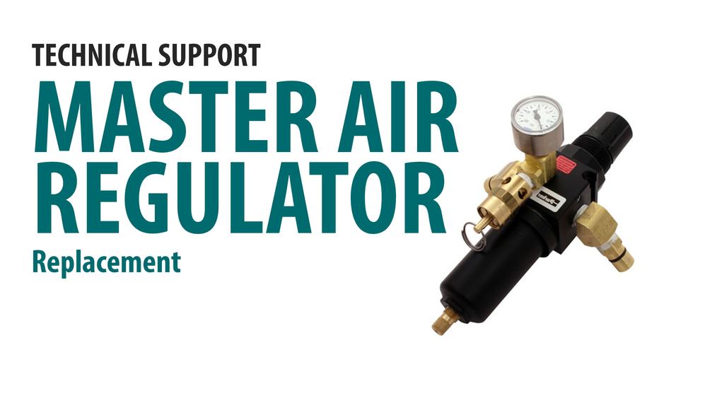 Replace the Master Air Regulator - Units Made Before August 2016 [66-4013]