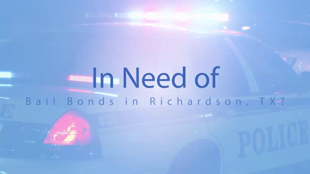 Bail Bonds in Richardson TX, Fast Action Bonding