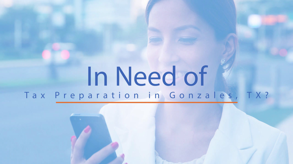 Tax Preparation in Gonzales TX, Liberty Financial Services