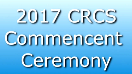 CRCS 2017 Commencment