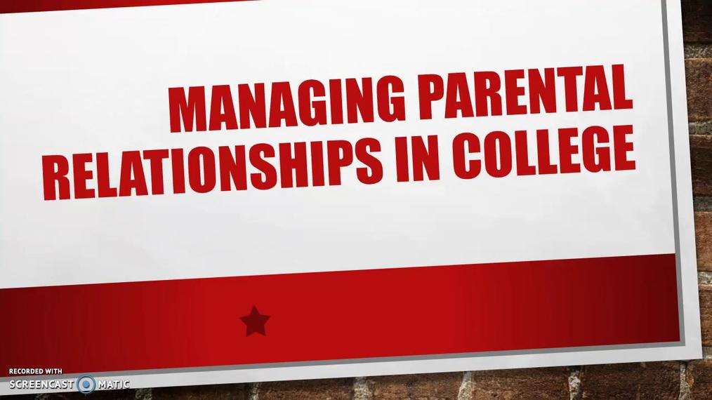 Managing Parental Relationships in College.mp4