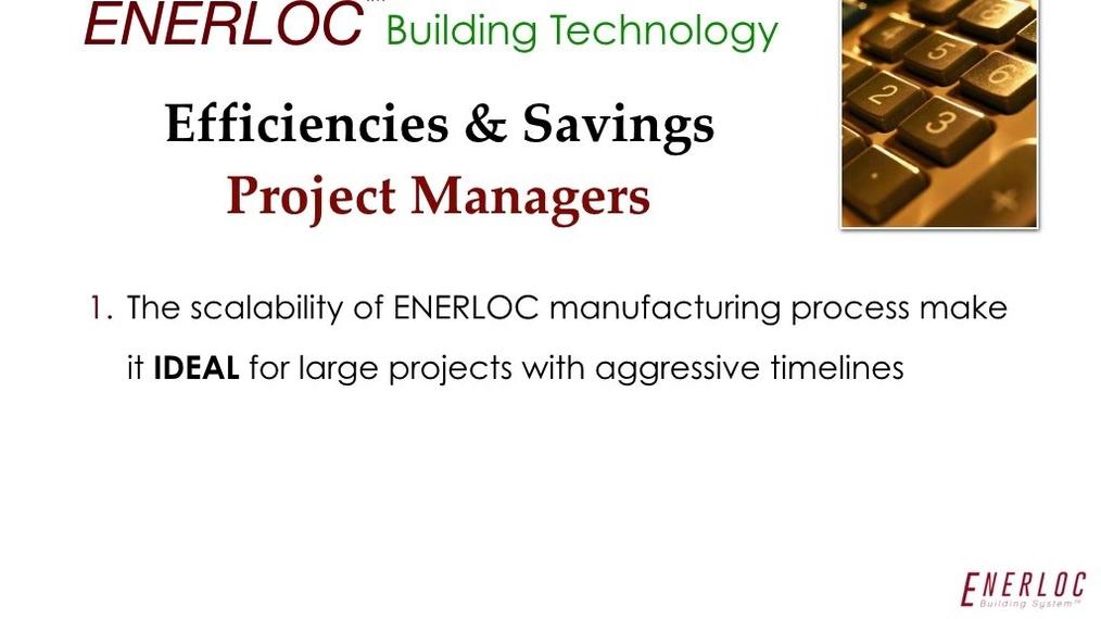 F.   ENERLOC - EFFICIENCIES and SAVINGS