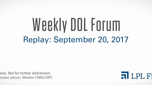 DOL Forum Replay: September 20, 2017