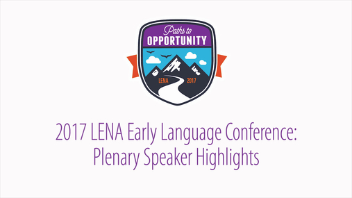 LENA 2017: Plenary Speaker Highlights