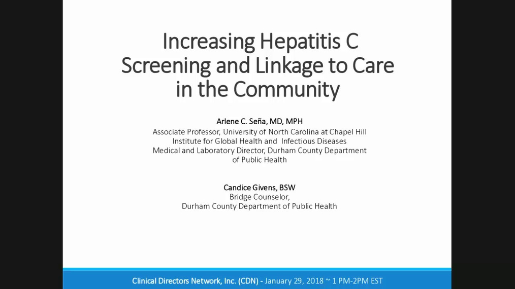 01292018 HCV Screening in Communities - with Dr. Sena and Candice Givens.mp4