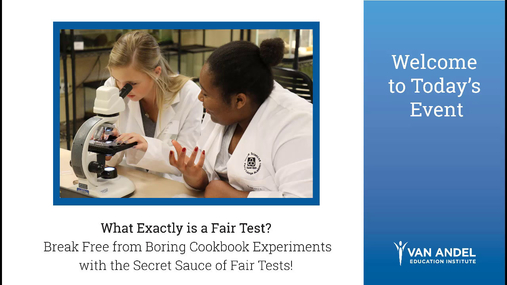 What Exactly is a Fair Test? Webinar February 21, 2018