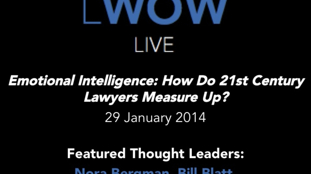 29 Jan 2014: Emotional Intelligence: How Do 21st Century Lawyers Measure Up?
