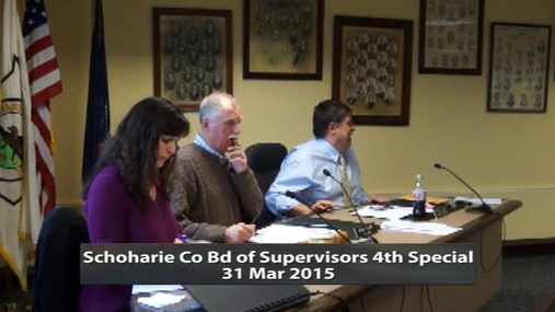 Schoharie Co Bd of Supervisors 4th Special 31 Mar 2015 Part 1