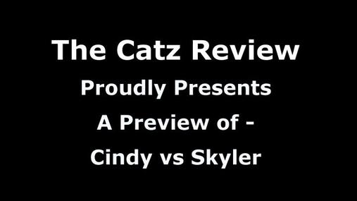 Cindy vs Skyler Preview