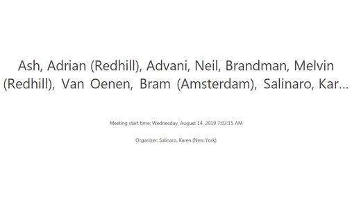 Ash, Adrian (Redhill), Advani, Neil, . . . - Wednesday, August 14, 2019 7.03.15 AM.mp4
