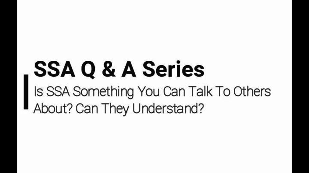 06 SSA Q&A Video 6/8