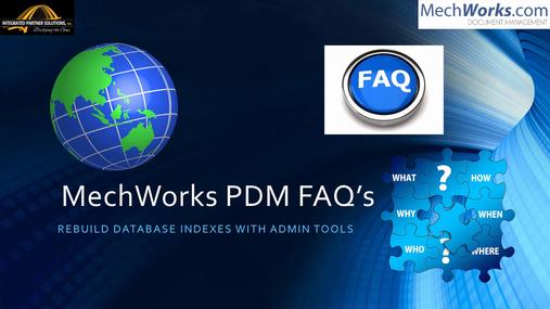 MechWorks_PDM_Admin_Rebuild_Indexes.mp4