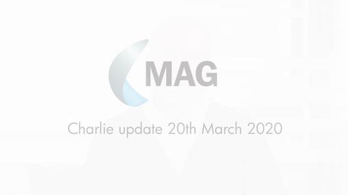 MAG Charlie's Video Update