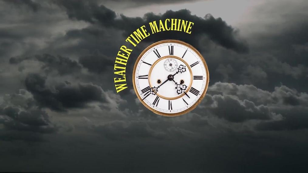 Weather Time Machine.mp4