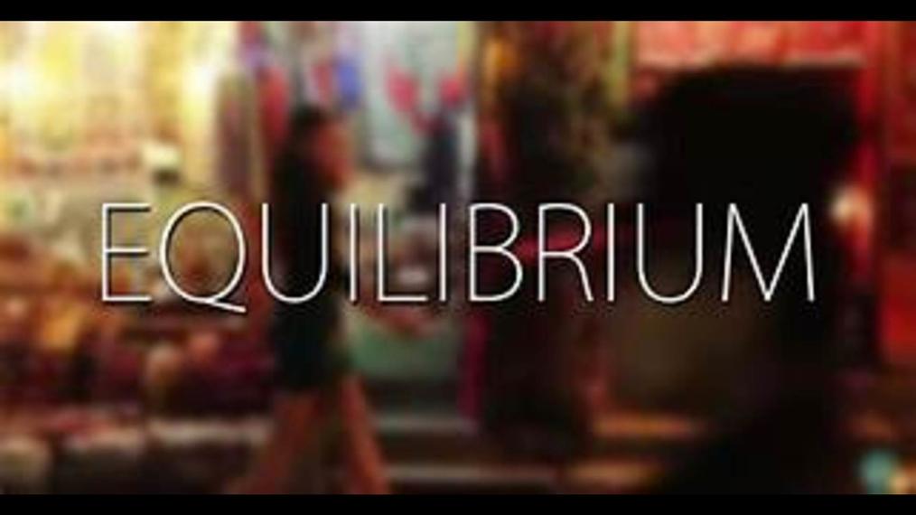 Equilibrium - Short Film