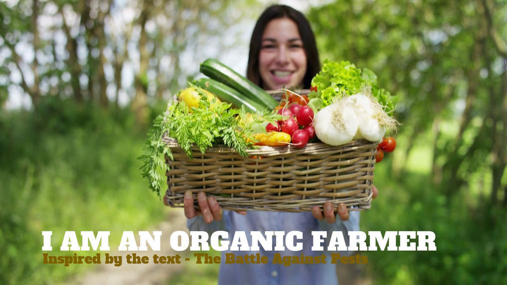 I Am an Organic Farmer