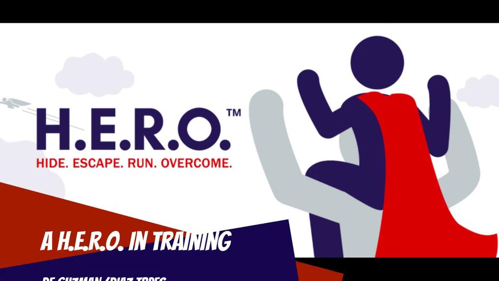 A H.E.R.O. in Training