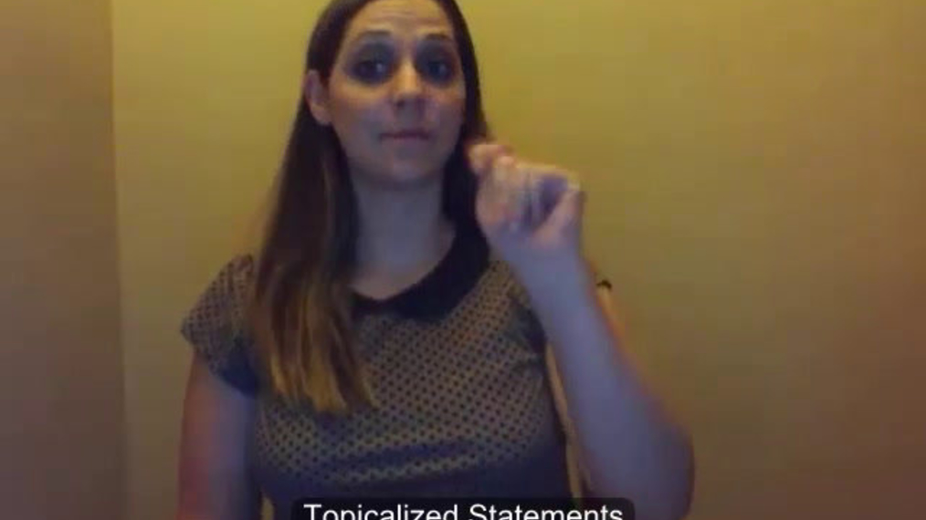 ASL 2 Q1 W1 - Topicalized Statements