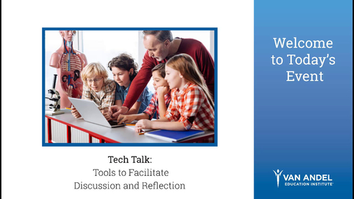 Tools to Facilitate Discussion and Reflection Webinar- August 15, 2018