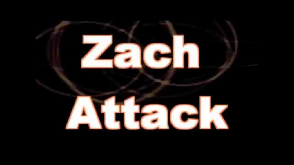 Zach Attack