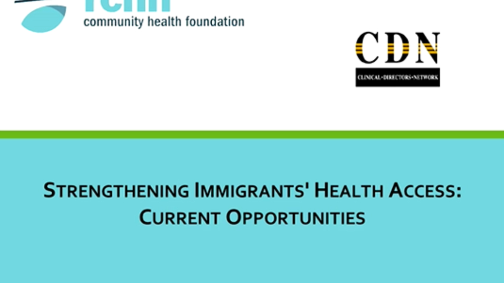 Strengthening Immigrants' Health Access: Current Opportunities