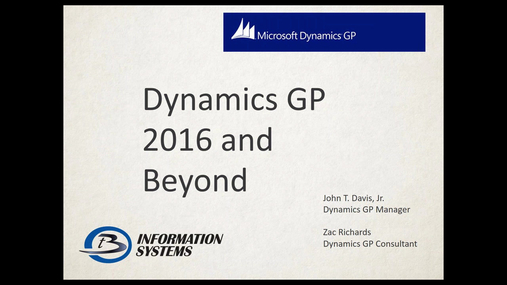 Whats New in Dynamics GP 2016 and Beyond