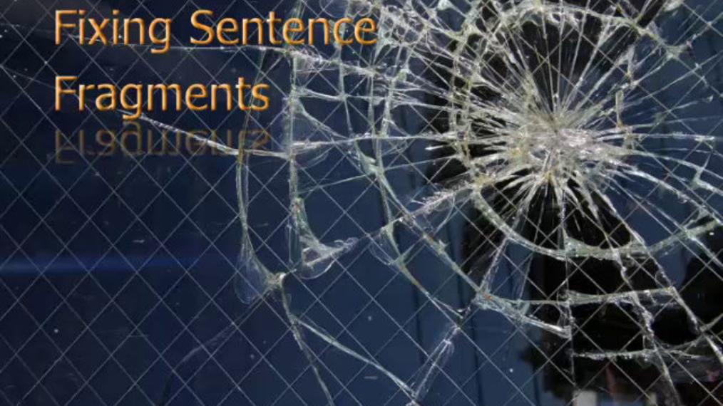 Fixing Sentence Fragments