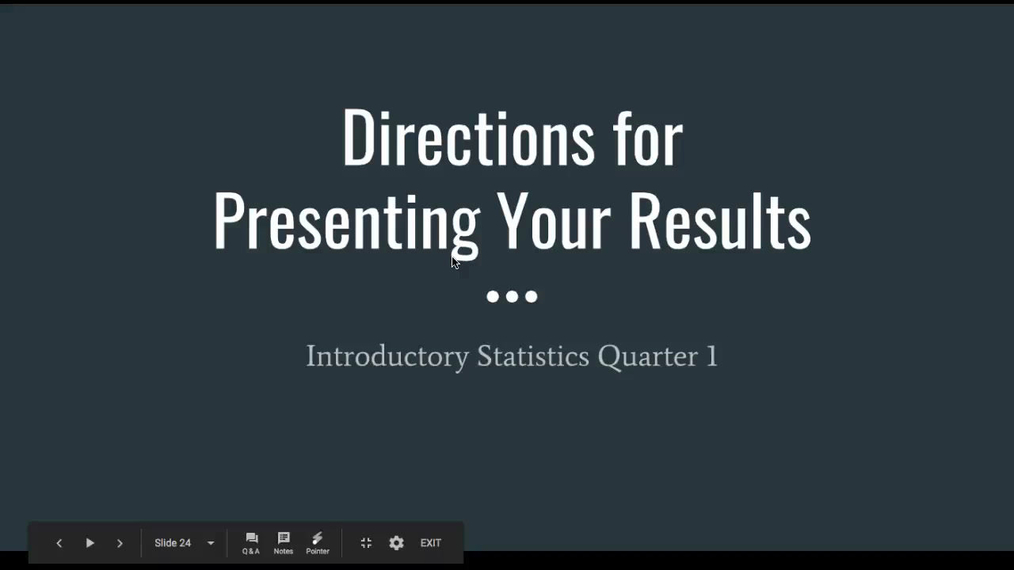 Directions for Presenting Your Results