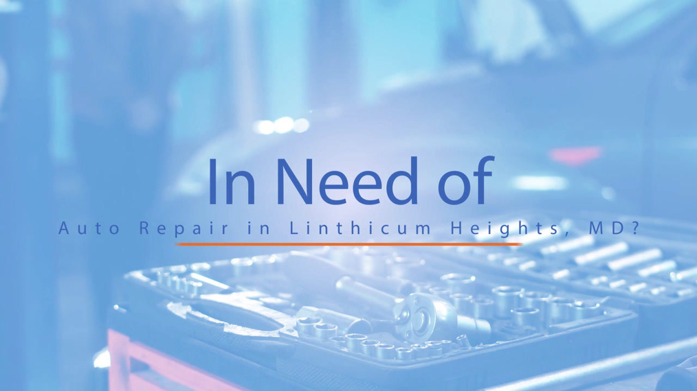 Auto Repair in Linthicum Heights MD, BWI Automotive