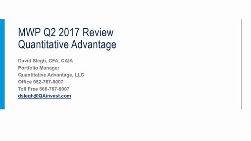 Quantitative Advantage Q2 2017 MWP Performance Review