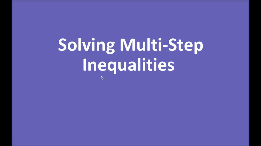 Math 8 Q1 NEW - Multi Step Inequalities.mp4