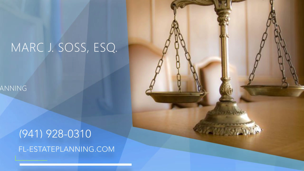 Estate Planning Attorney in Sarasota FL, Marc J. Soss, Esq.