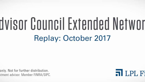 LPL Advisor Council Extended Network Call: October 2017 (revised)