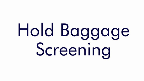 STP - Hold Baggage Screening (All Colleague Briefings)