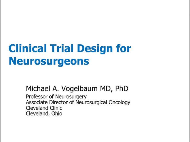 Clinical Trial Design for Neurosurgeons