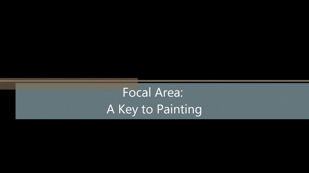 Focal Area 7 Keys to Painting.mp4