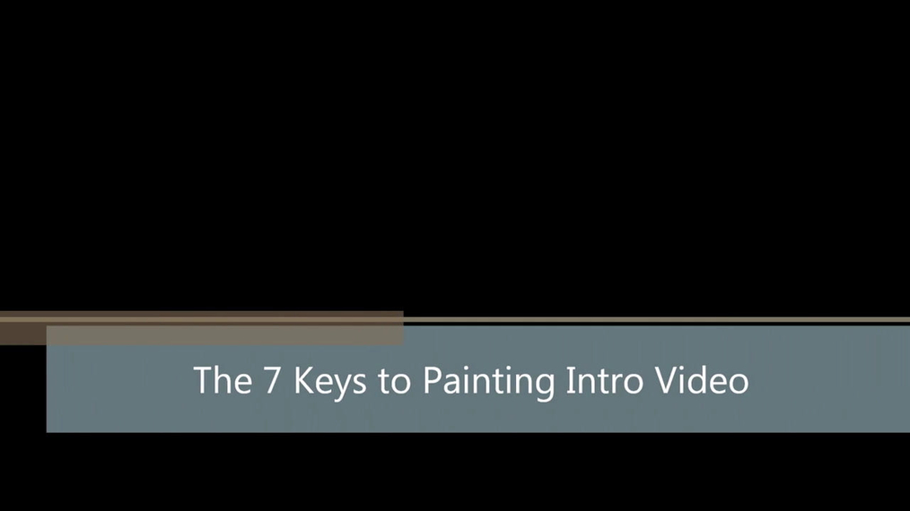 7 Keys to a Great Painting Intro Video.mp4